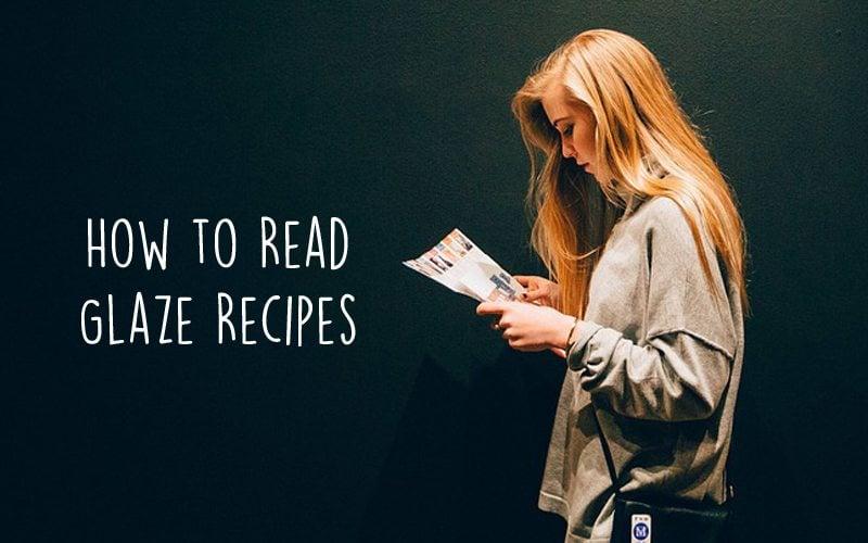 How to Read a Glaze Recipe