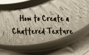 chattered texture
